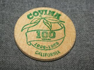 City Of Covina Centennial Wooden Nickel April 8,  1986 photo