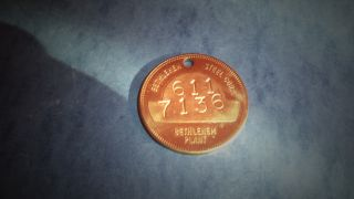 Vintage Token Brass Check Bethlehem Steel Plant Bethlehem Pa.  611 7136 Org photo