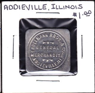 Uncataloged Addieville,  Illinois $1.  00 Merchant Trade Token photo