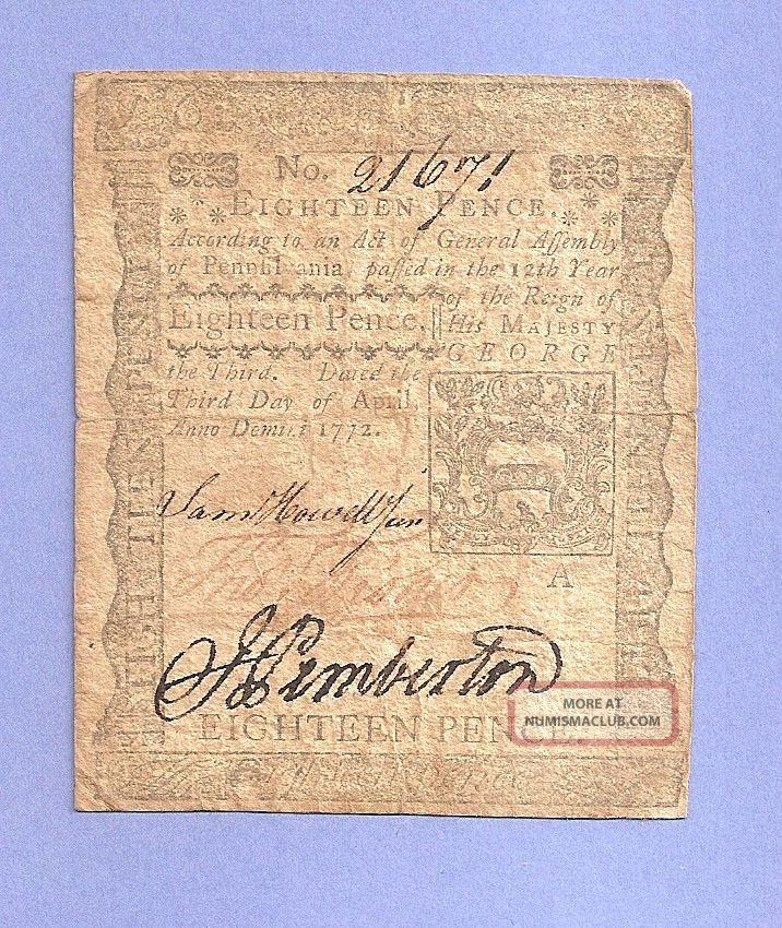 1772 Eighteen Pence Pennsylvania Colonial Pre - Revolution Sharp Example Paper Money: US photo