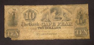 Wilmington,  Nc - Bank Of Cape Fear $10 Circa More Currency 4 Dt photo