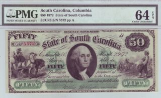 The State Of South Carolina $50 - 1872 - Pmg Graded Choice Uncirculated 64 Epq photo
