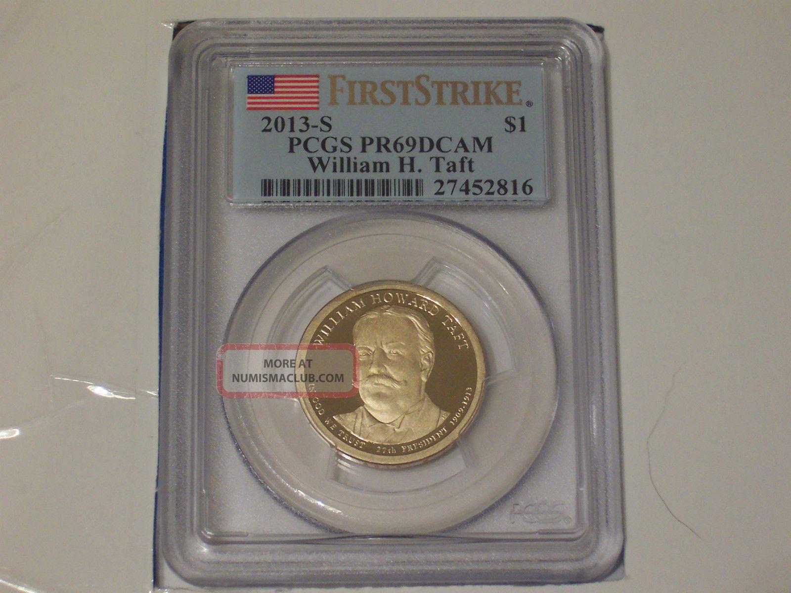 2013 - S William H.  Taft Gold Dollar Pcgs Pr69dcam First Strike Dollars photo
