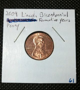 2009 1c Lincoln - Formative Years Lincoln Cent photo