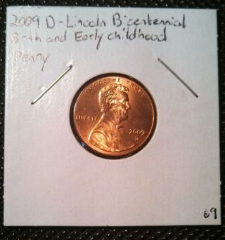 2009 - D 1c Lincoln - Early Childhood Rd Lincoln Cent photo