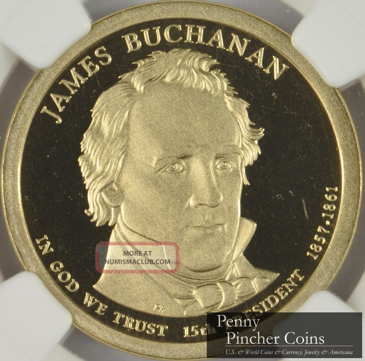 2010 - S James Buchanan Presidential Dollar Ngc Pf - 69 Ucam Ultra Cameo Dollars photo