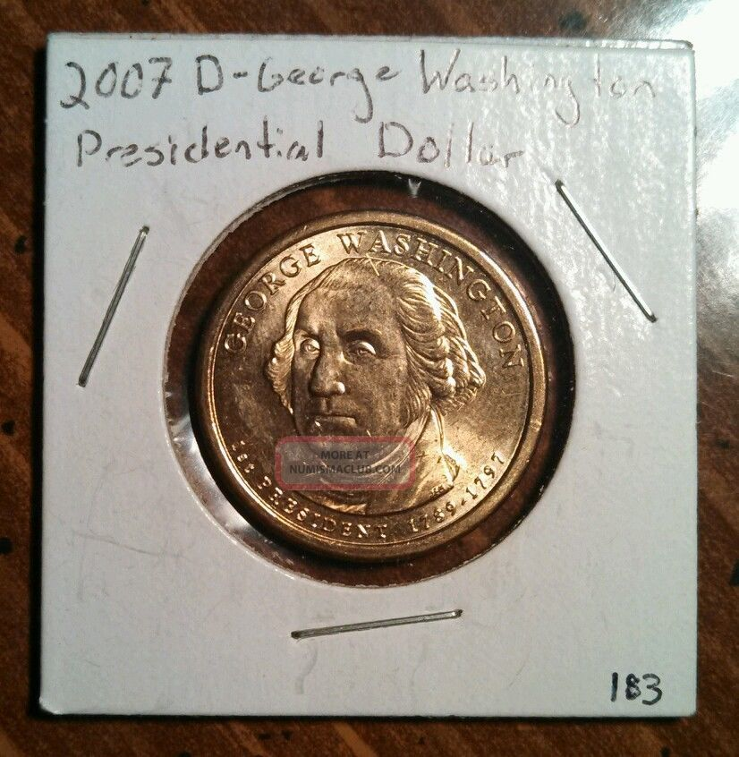 2007 - D $1 George Washington Presidential Dollar Dollars photo