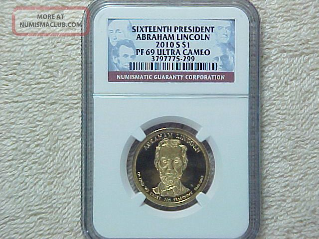 2010 S Proof Abraham Lincoln Presidential Dollar Ngc Graded Pf69 Ultra Cameo Dollars photo
