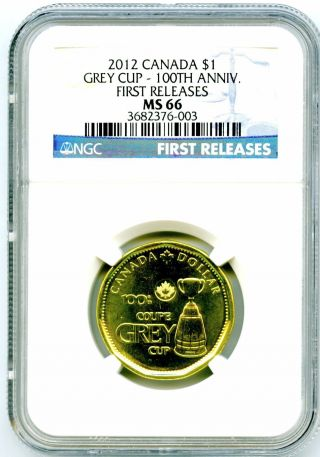 2012 Canada Loonie Grey Cup 100th Anniversary Ngc Ms66 First Releases Rare photo