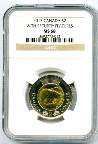2012 Canada Toonie $2 Security Features Ngc Ms68 With Maple Leaf Top Pop photo