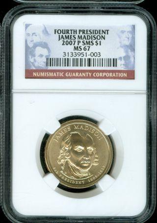 2007 P $1 President James Madison Sms Ngc Ms 67 photo