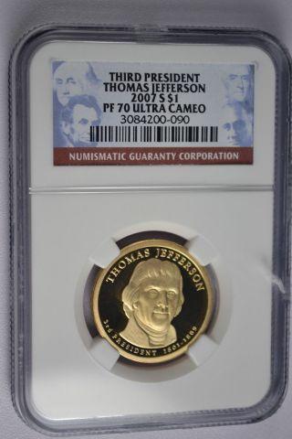 2007 - S Thomas Jefferson Presidential Golden Dollar Ngc Pf70 Ultra Cameo photo