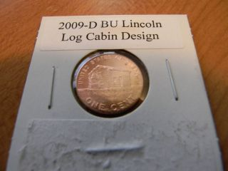 2009 D Bu Lincoln Log Cabin Penny Red Cent Design U.  S.  Coin photo