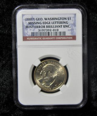 2007 $1 George Washington Missing Edge Lettering Error Ngc Brilliant Unc. photo