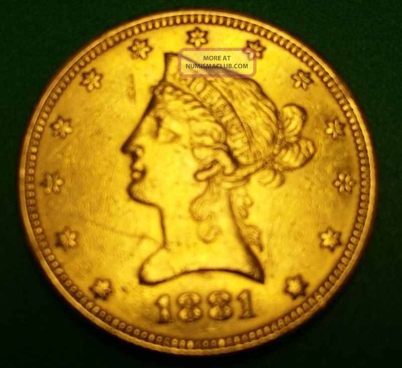 Gold Coin Ten Dollars Age 1881