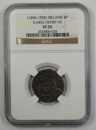 1496 - 1505 Ireland 4p Silver Groat Coin S - 6452 Henry Vii Ngc Vf - 35 Akr photo