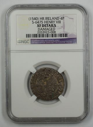 1540 Hr Ireland 4p Silver Groat Coin S - 6475 Henry Viii Ngc Xf Dtls Akr photo