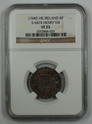 1540 Hk Ireland 4p Silver Groat Coin S - 6474 Henry Viii Ngc Vf - 25 Akr photo