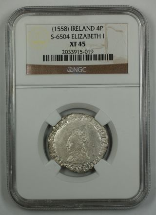 1558 Ireland 4p Silver Groat Coin S - 6504 Elizabeth I Ngc Xf 45 Akr photo