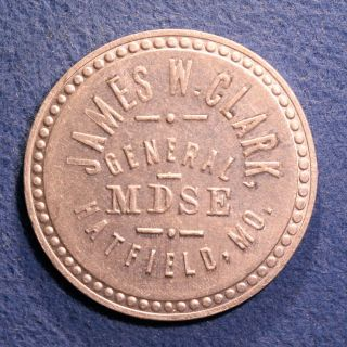 Missouri Token - James W.  Clark,  25¢,  Hatfield,  Mo. photo