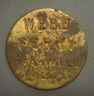 Webb Ferry,  Grayville,  Ill.  Good For Return Trip photo
