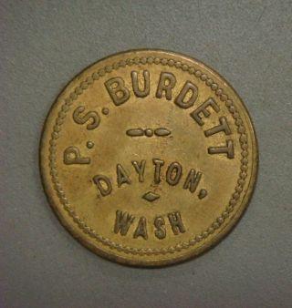 P.  S.  Burdett,  Dayton,  Wash.  Good For One Quarter In Trade photo