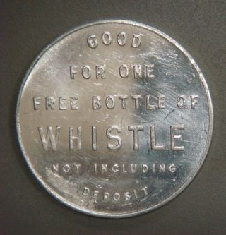 Good For One Bottle Of Whistle Not Including Deposit,  Thirsty Just Whistle photo