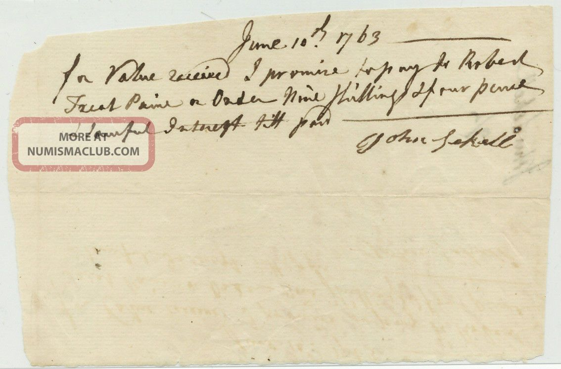 1763 Promissory Note To Declaration Of Independence Signer,  Robert Treat Paine Paper Money: US photo