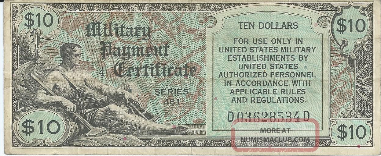 Series 481 10 Dollar Military Payment Certificate Mpc Note