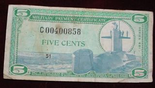 Military Payment Certificate 5 Cents Series 681,  Replacement Note Fine + photo