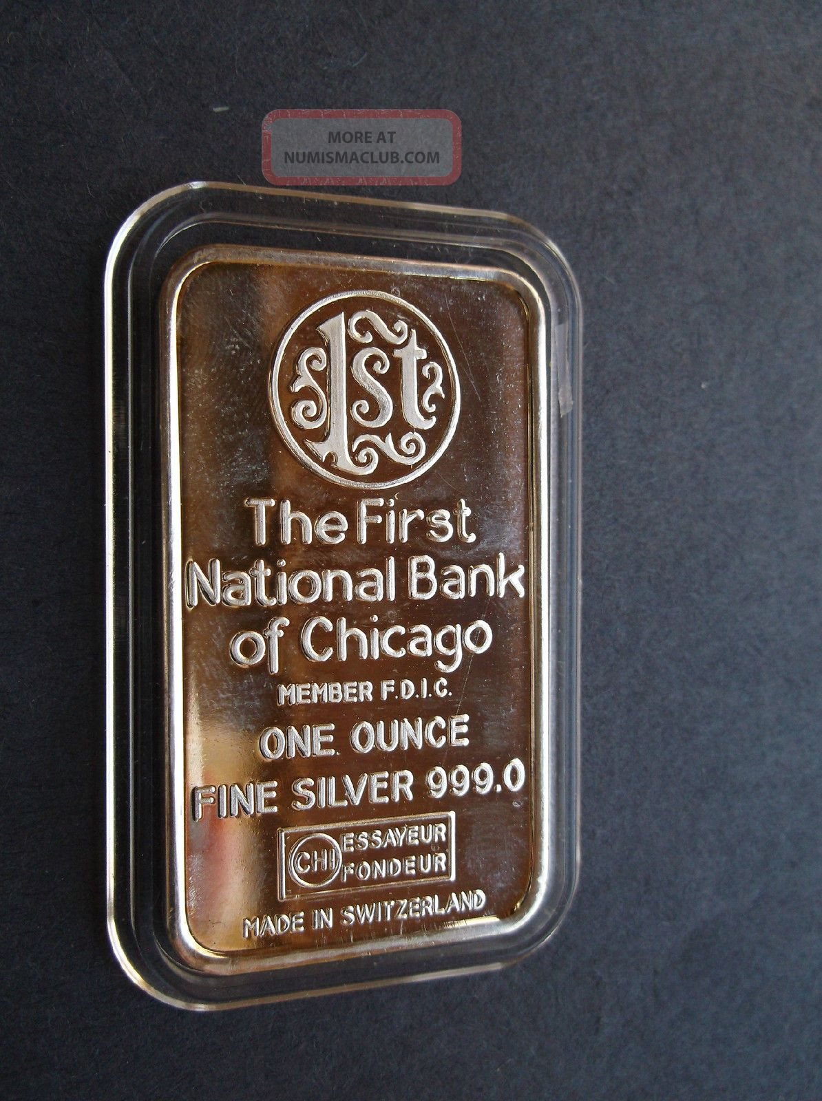 The First National Bank Of Chicago One Ounce Troy 999