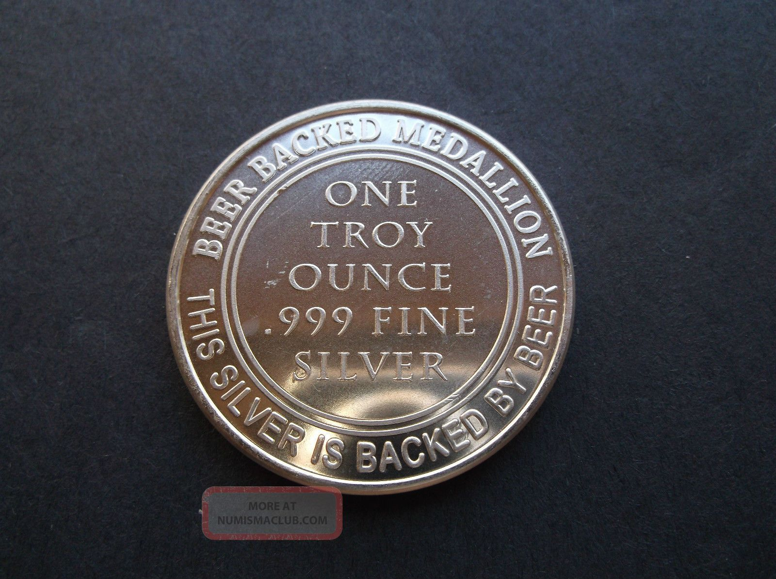 Universal Beer Medallon One Troy Ounce 999 Fine Silver