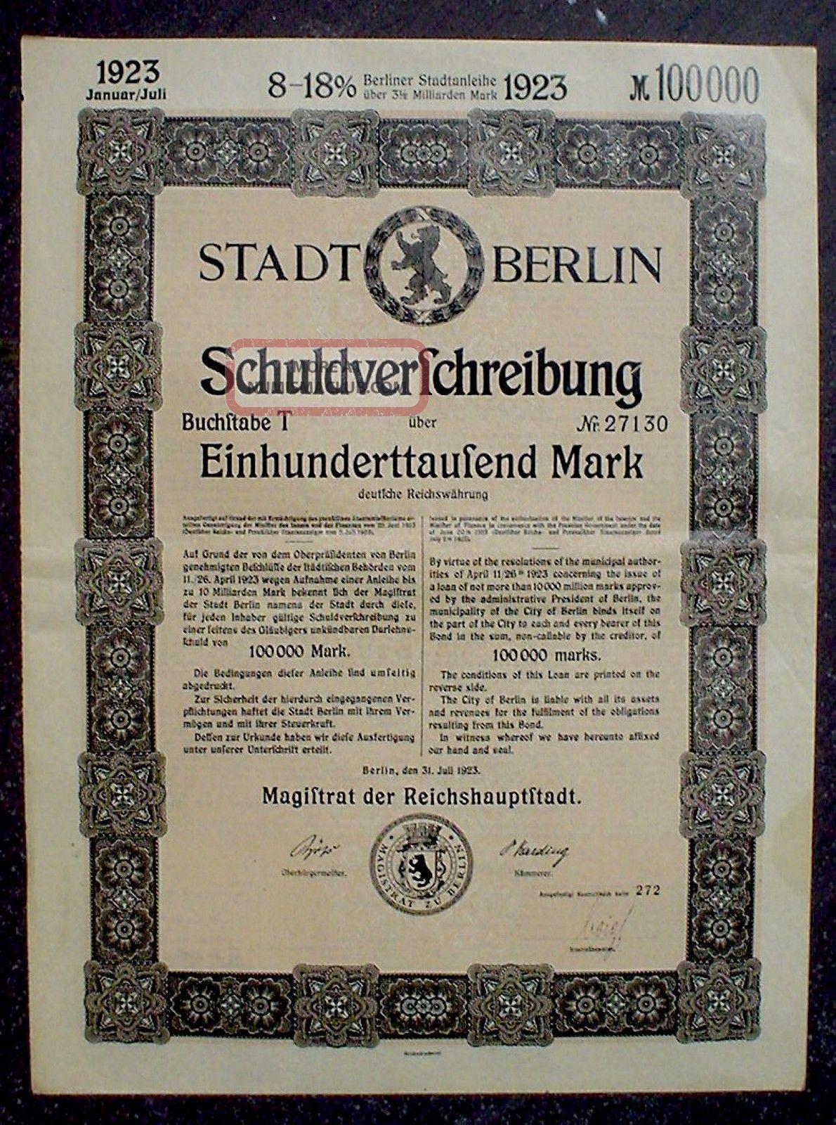 Germany,  8 - 18% Loan Of The City Of Berlin 100000 Mark,  1923 Uncancelled Stocks & Bonds, Scripophily photo