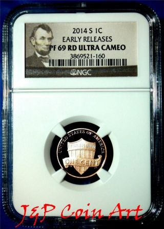 2014 S Lincoln Penny 1c Ngc Pf69 Rd Ultra Cameo Early Releases Portrait Label photo