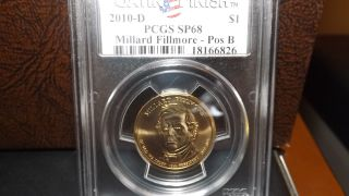 2010 - D Satin Finish Millard Fillmore Dollar - Pcgs Sp - 68 Pos.  B photo