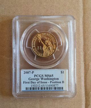 2007 P Washington Presidential $1 Dollar Coin Pcgs Ms65 - First Day Of Issue photo