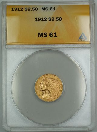 1912 $2.  50 Indian Quarter Eagle Gold Coin Anacs Ms - 61 photo