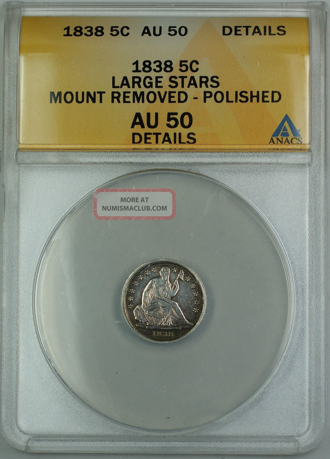 1838 Seated Silver Half Dime 5c Anacs Au 50 Details