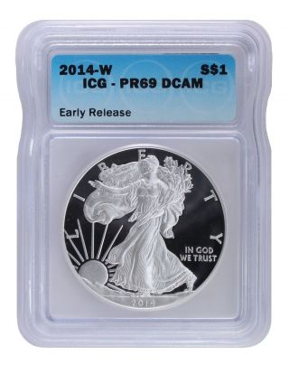 2014 - W Early Release Proof Silver Eagle Icg Pr69 Dcam S$1 photo