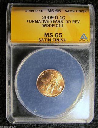 2009 D Satin Finish Rare Lincoln Formative Error Wddr - 011 Anacs Ms65 photo