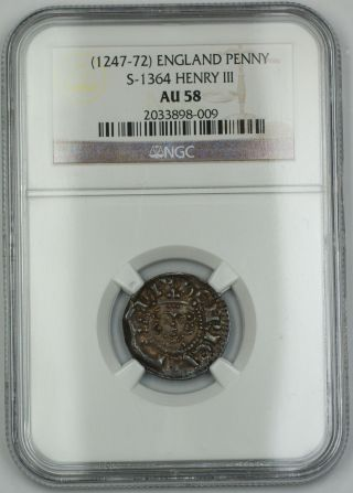 1247 - 72 England Long Cross Penny Silver Coin S - 1364 Henry Iii Ngc Au - 58 Akr photo