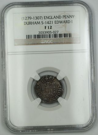1279 - 1307 England Long Cross Penny Coin Durham S - 1421 Edward I Ngc F - 12 Akr photo