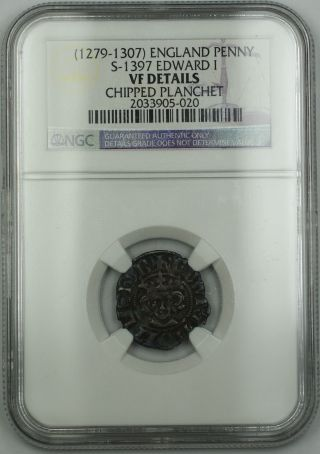 1279 - 1307 England Penny Coin S - 1397 Edward I Ngc Vf Dtls Chipped Planchet Akr photo