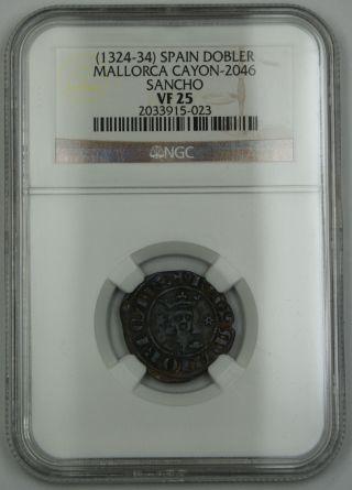 (1324 - 34) Spain Dobler Silver Coin Mallorca Cayon - 2046 Sancho Ngc Vf - 25 Akr photo