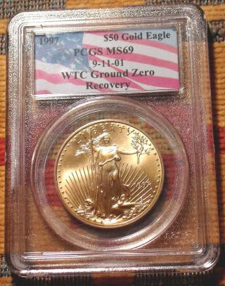 Very Rare Ground Zero1997 Pcgs Ms69 Gold Us Eagle Coin Wtc 9/11/01 Recovery L@@k photo
