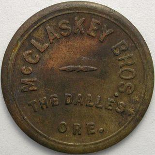 Mcclaskey Bros. ,  The Dalles,  Oregon 5 Cent Token photo