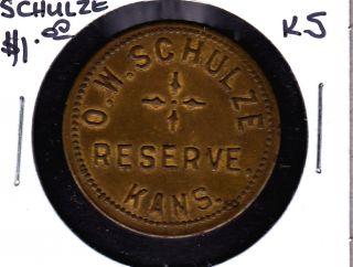 O.  W.  Schulze,  Reserve,  Kansas $1.  00 Merchant Token photo
