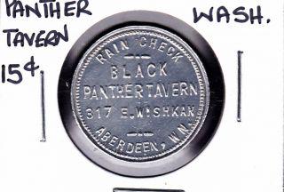 Black Panther Tavern,  Aberdeen,  Washington 15c Merchant Token photo