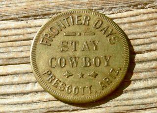 Old Prescott Arizona Az Yavapai Co,  Slippery Gulch 1000 Bucks Stay Cowboy Token photo