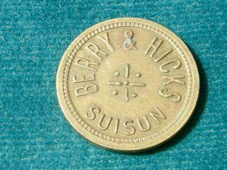 1900s Suisun Ca California (suisun City,  Solano Co) Barry & Hicks Old 5c Token photo